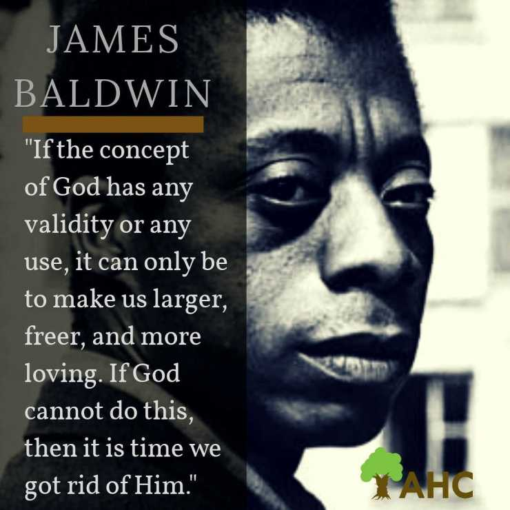 From The Literary Giant James Baldwin This Quote Is From The 1963